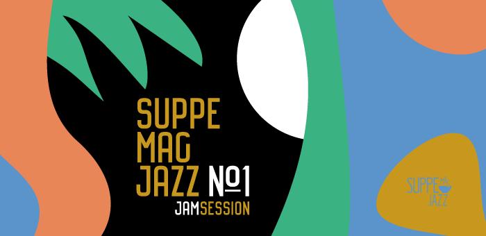 Das ist das Veranstaltungsbanner für die 1. Ausgabe der Reihe Suppe mag Jazz bei Suppe mag Brot in Landau. Die 1. Jamsession findet am 22. November 2018 statt.